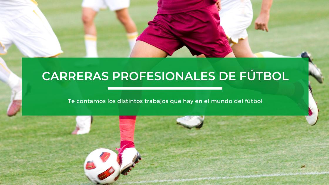 carreras profesionales en el fútbol